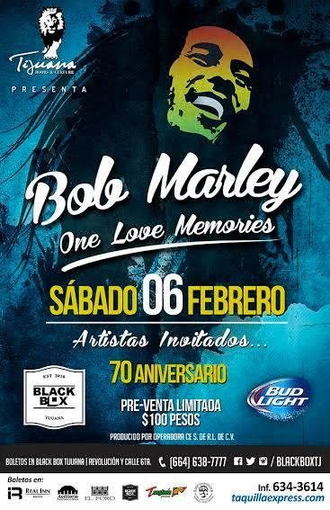 Bob Marley One Love Memories Tijuana 2015